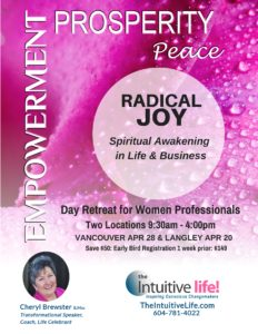Radical Joy in Life and Business! Vancouver (April) @ Newport Quay | Vancouver | British Columbia | Canada