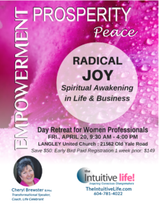 Radical Joy in Life and Business! Langley (April) @ The United Church | Langley | British Columbia | Canada